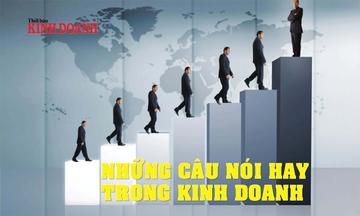 Những câu nói hay trong kinh doanh