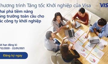 Visa hỗ trợ các công ty khởi nghiệp hàng đầu khu vực Châu Á - Thái Bình Dương