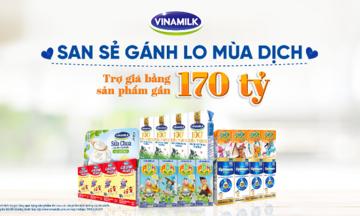 Vinamilk hỗ trợ sản phẩm dinh dưỡng thiết yếu nhằm trợ giá người tiêu dùng lên đến gần 170 tỷ đồng