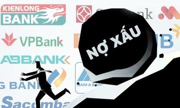 Tốc độ tăng nợ xấu của các ngân hàng chuyển biến nhanh